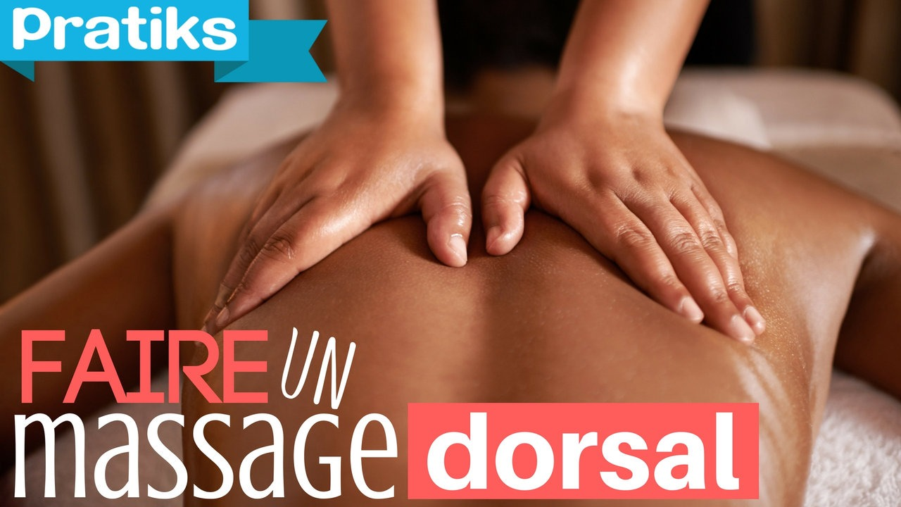 Comment faire un massage dorsal ?