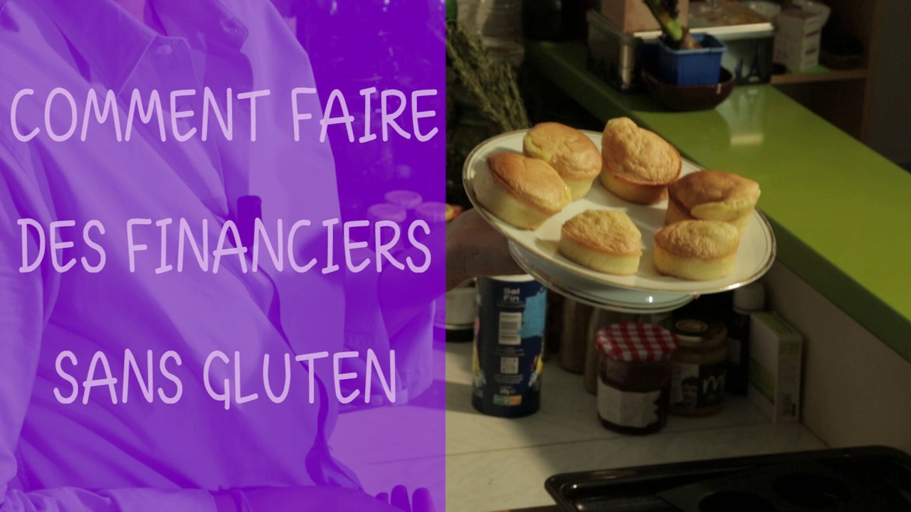 Comment faire des financiers sans gluten