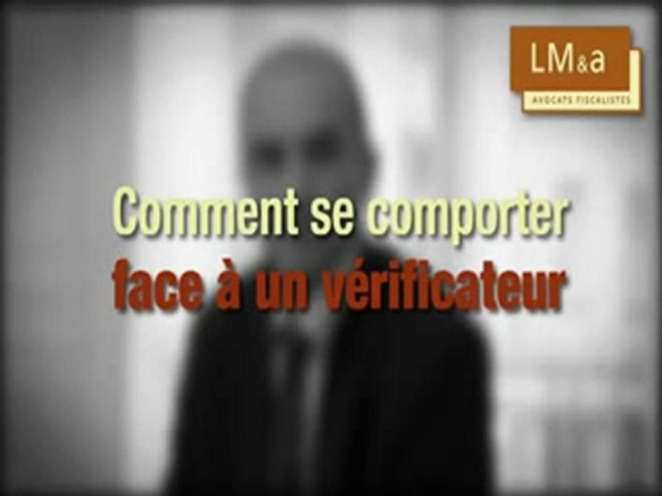 Comment se comporter face à  un vérificateur ?