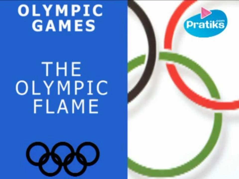 Olympic Games: The Olympic Flame