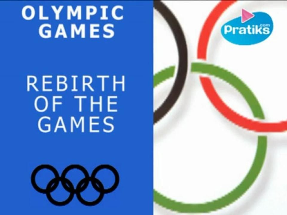 Olympic Games: Rebirth of the Games